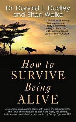 How to Survive Being Alive (Paperback)