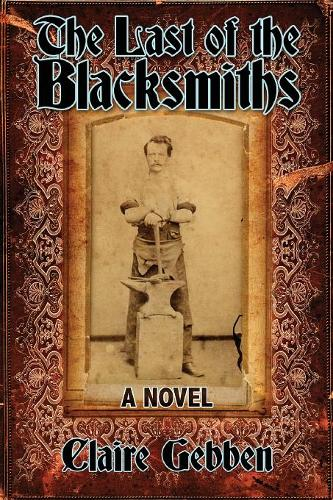 The Last of the Blacksmiths (Paperback)