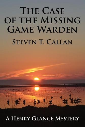 The Case of the Missing Game Warden (Paperback)