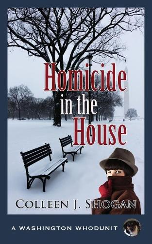 Homicide in the House - Washington Whodunit 2 (Paperback)