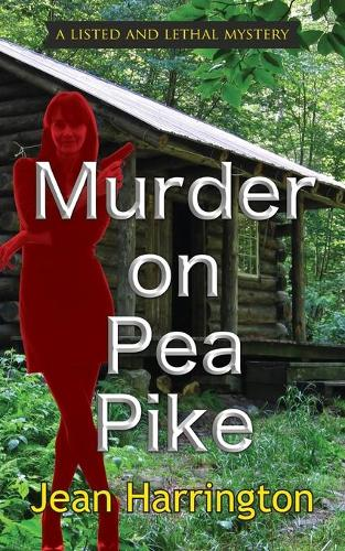 Murder on Pea Pike - Listed and Lethal Mysteries 1 (Paperback)