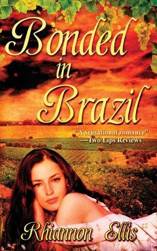 Bonded in Brazil (Paperback)