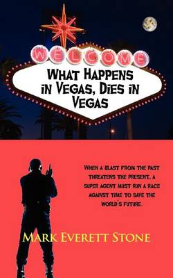 What Happens in Vegas, Dies in Vegas - From the Files of the BSI 2 (Paperback)