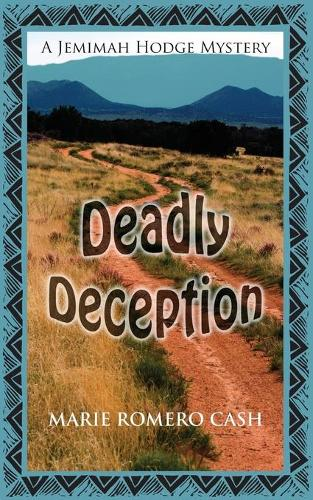 Deadly Deception - Jemimah Hodge Mystery 2 (Paperback)