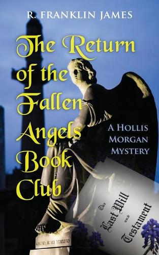 The Return of the Fallen Angels Book Club - Hollis Morgan Mysteries 3 (Paperback)