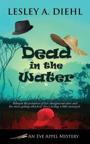 Dead in the Water - Eve Appel Mystery 2 (Paperback)