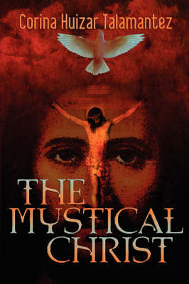 The Mystical Christ (Paperback)