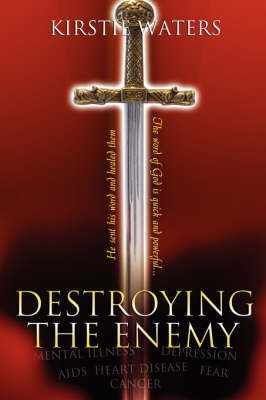 Destroying the Enemy (Paperback)
