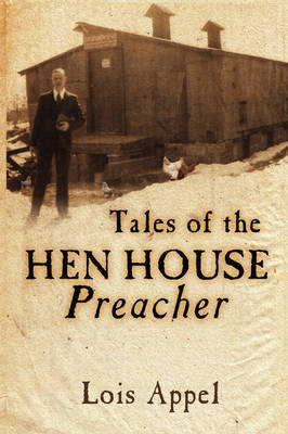 Tales of the Hen House Preacher (Paperback)