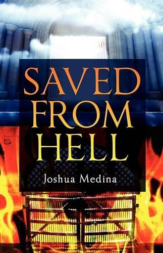 Saved from Hell (Paperback)