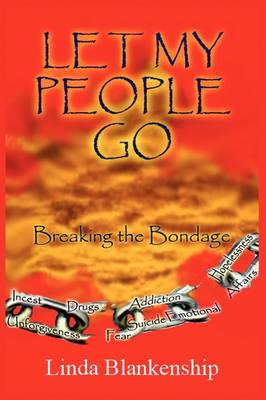 Let My People Go: Breaking the Bondage (Paperback)