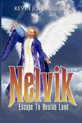 Nelvik: Escape to Beulah Land (Paperback)