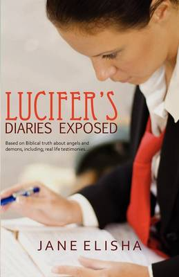 Lucifer's Diaries Exposed (Paperback)