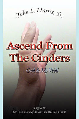 Ascend from the Cinders (Paperback)