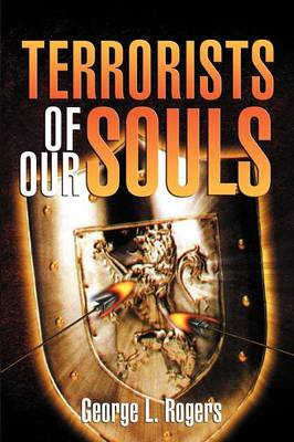 Terrorists of Our Souls (Paperback)