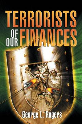 Terrorists of Our Finances (Paperback)