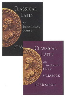 Classical Latin: An Introductory Course, Text and Workbook Set (Paperback)