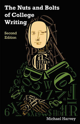The Nuts and Bolts of College Writing (Hardback)