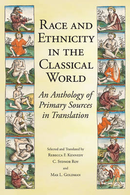 Race and Ethnicity in the Classical World: An Anthology of Primary Sources in Translation (Paperback)