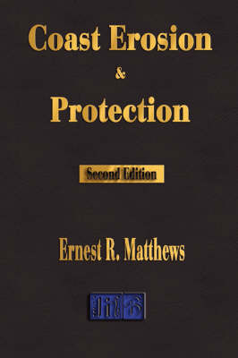 Coast Erosion and Protection - Second Edition (Paperback)
