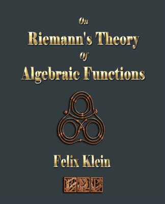 On Riemann's Theory of Algebraic Functions (Paperback)