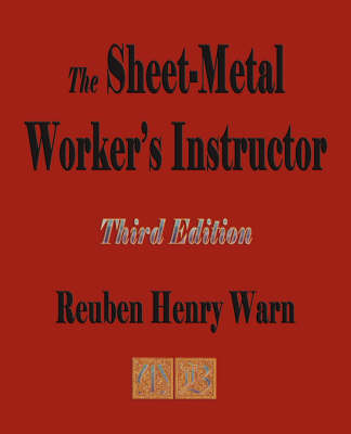 The Sheet Metal Worker's Instructor - Third Edition (Paperback)
