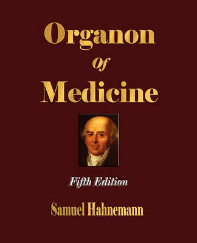 Organon of Medicine - Fifth Edition (Paperback)