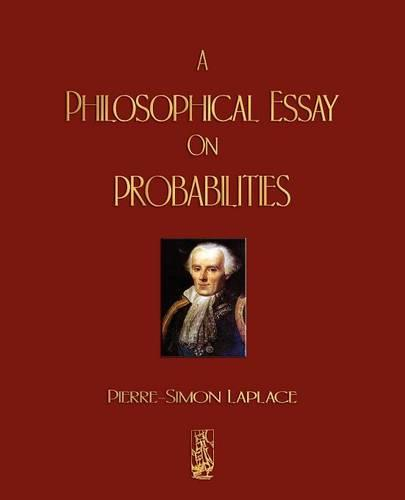 A Philosophical Essay On Probabilities (Paperback)