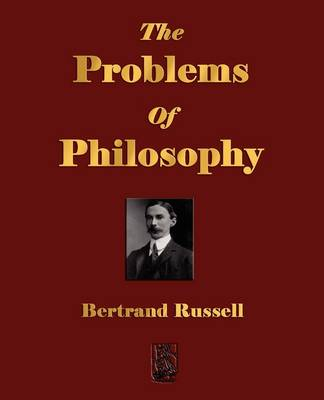 The Problems Of Philosophy (Paperback)