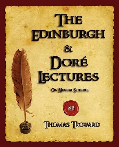 The Edinburgh and Dore Lectures on Mental Science (Paperback)