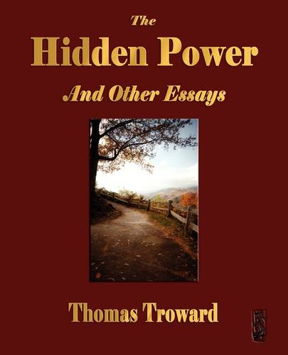 The Hidden Power and Other Papers on Mental Science (Paperback)