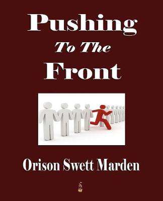 Pushing to the Front (Paperback)