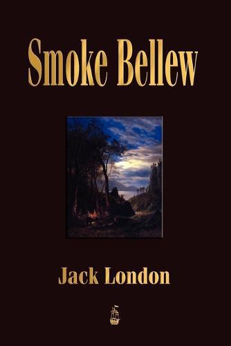 Smoke Bellew (Paperback)