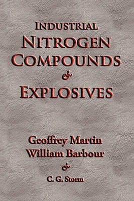 Industrial Nitrogen Compounds and Explosives (Paperback)