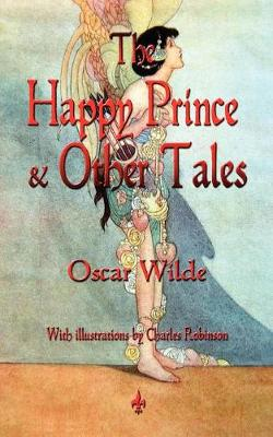 The Happy Prince and Other Tales (Paperback)