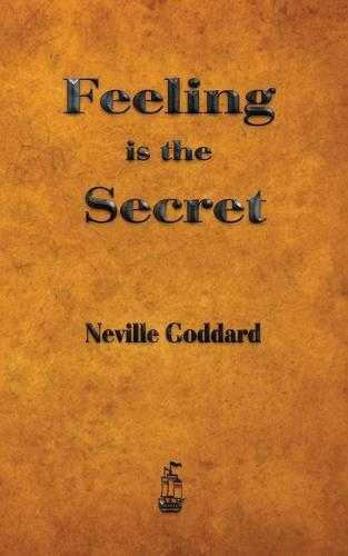 Feeling is the Secret (Paperback)