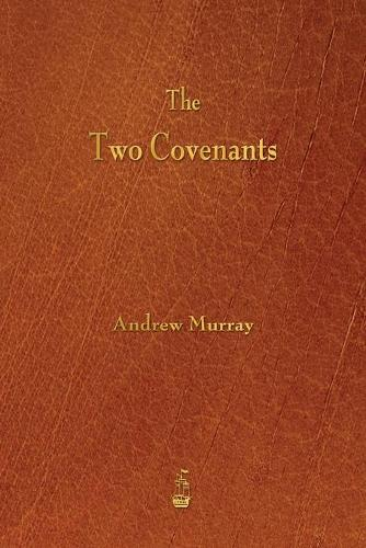 The Two Covenants (Paperback)