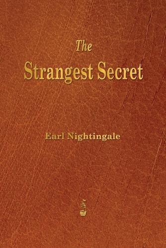 The Strangest Secret (Paperback)