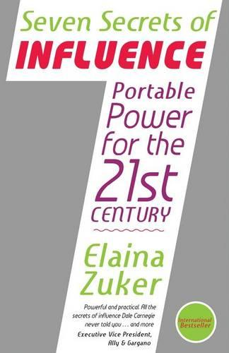 Seven Secrets of Influence - Portable Power for the 21st Century (Paperback)