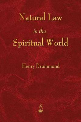 Natural Law in the Spiritual World (Paperback)