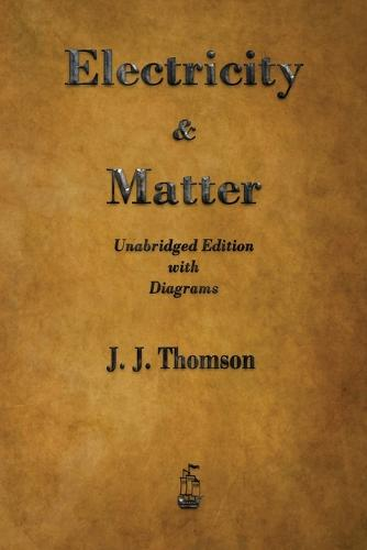 Electricity and Matter (Paperback)