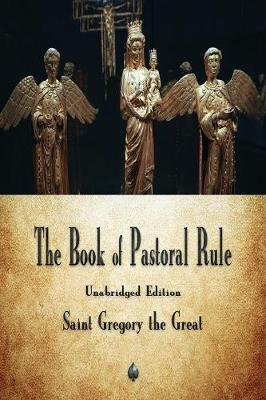 The Book of Pastoral Rule (Paperback)