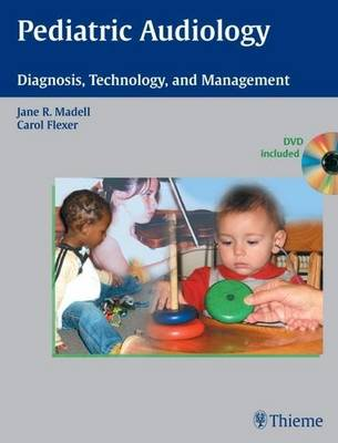 Pediatric Audiology: Diagnosis, Technology and Management (Hardback)