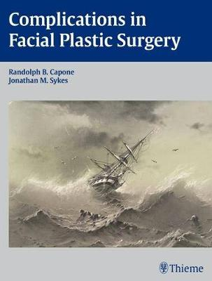 Complications in Facial Plastic Surgery (Hardback)