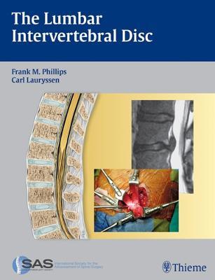 The Lumbar Intervertebral Disc (Hardback)