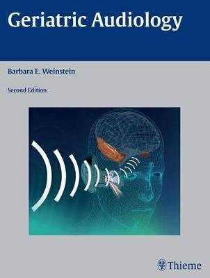 Geriatric Audiology (Hardback)