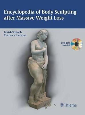Encyclopedia of Body Sculpting after Massive Weight Loss (Hardback)
