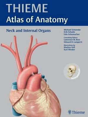 Neck and Internal Organs: With Scratch Code for Access to WinkingSkullPLUS - Thieme Atlas of Anatomy Series (Hardback)