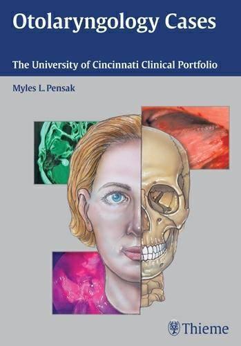 Otolaryngology Cases: The University of Cincinnati Clinical Portfolio (Paperback)