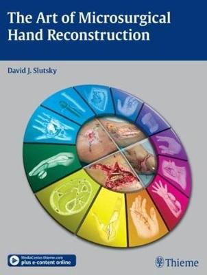 The Art of Microsurgical Hand Reconstruction (Hardback)